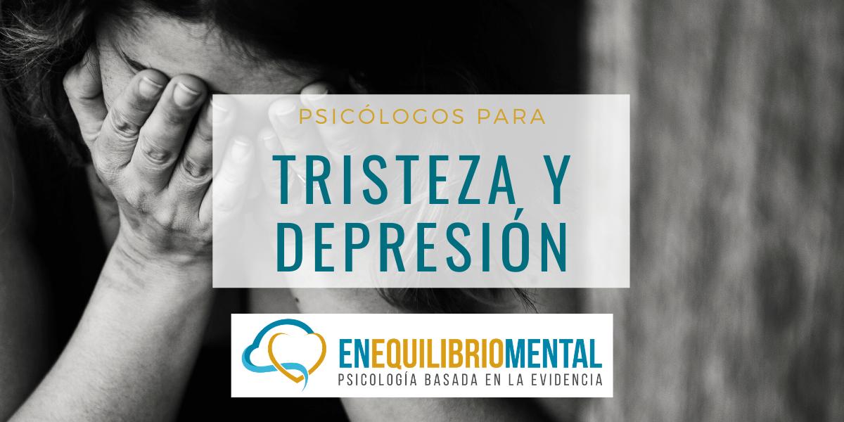 psicólogos tristeza y depresión madrid - Psicólogos en Madrid para la tristeza y depresión