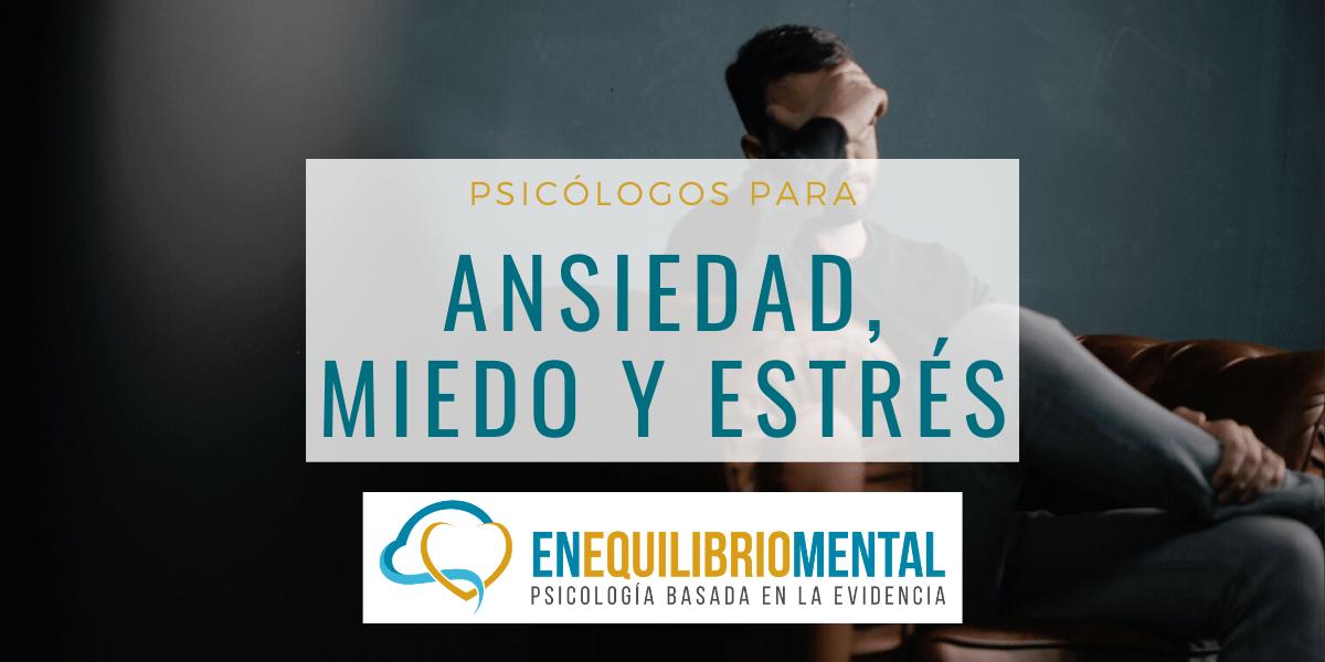 ansiedad estrés psicologo madrid